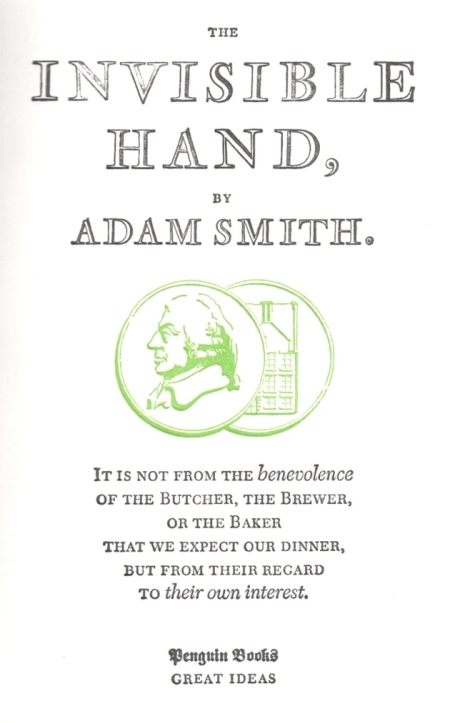 The Invisible Hand by Adam Smith, Penguin Book 2008